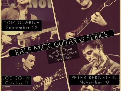 Rale Micic's Guitar x2 Series continues with great guitarists!